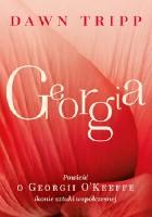 Georgia. Powieść o Georgii O'Keeffe – ikonie sztuki współczesnej