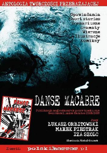 Okładka książki Danse Macabre: Antologia twórczości przerażającej