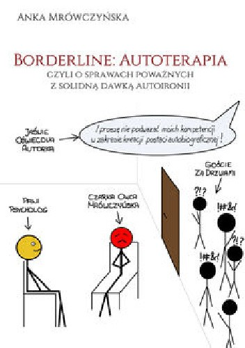 Okładka książki Borderline: Autoterapia, czyli o sprawach poważnych z solidną dawką autoironii