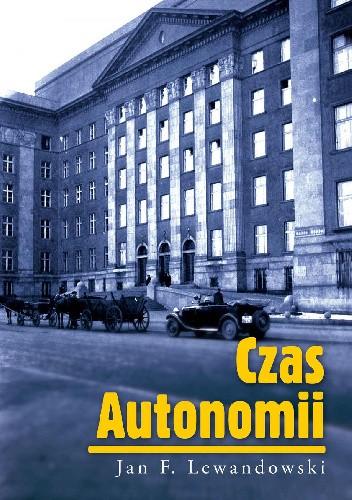 Okładka książki Czas Autonomii