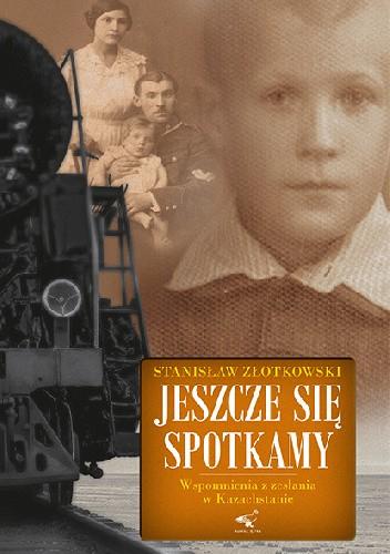 Okładka książki Wspomnienia z zesłania do Kazachstanu