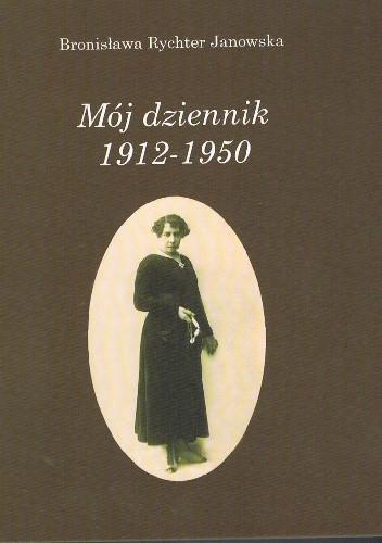 Okładka książki Mój dziennik 1912 – 1950