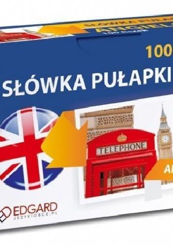 Okładka książki Angielski 100 Fiszek Słówka Pułapki