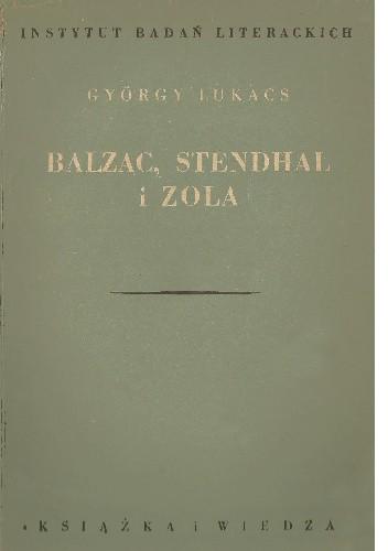 Okładka książki Balzac, Stendhal i Zola
