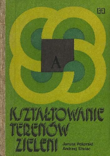 Okładka książki Kształtowanie terenów zieleni