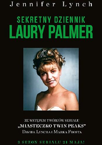 Okładka książki Sekretny dziennik Laury Palmer