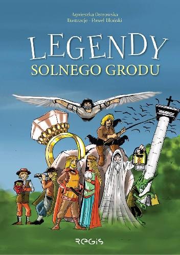 Okładka książki Legendy solnego grodu