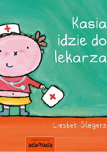 Okładka książki Kasia idzie do lekarza