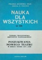 Poszukiwania nowego teatru. W kręgu teorii 1887–1939