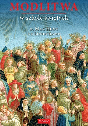 Okładka książki Modlitwa w szkole świętych