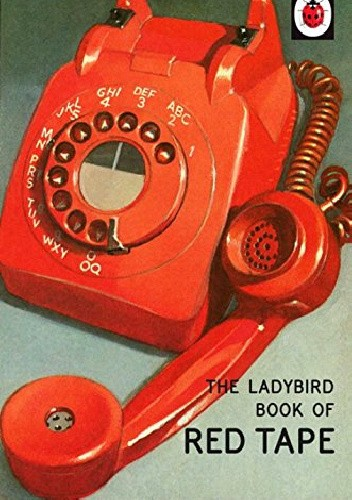 Okładka książki The Ladybird Book of Red Tape