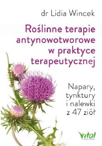 Okładka książki Roślinne terapie antynowotworowe w praktyce terapeutycznej