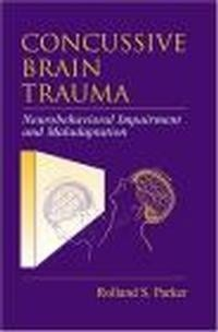 Okładka książki Concussive Brain Trauma Neurobehavioral Impairment &&& Maladap