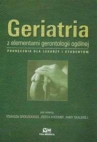 Okładka książki Geriatria z elementami gerontologii ogólnej