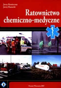 Okładka książki Ratownictwo chemiczno - medyczne