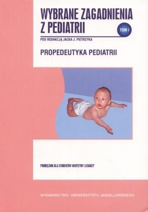 Okładka książki Wybrane zagadnienia z pediatrii, tom I