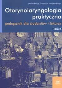 Okładka książki <br>Otorynolaryngologia praktyczna - tom II