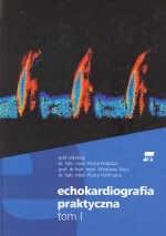 Okładka książki Echokardiografia praktyczna tom I