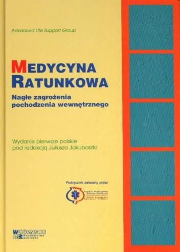 Okładka książki Medycyna ratunkowa. Nagłe zagrożenia pochodzenia wewnętrznego.