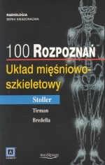 Okładka książki 100 rozpoznań. Układ mięśniowo-szkieletowy