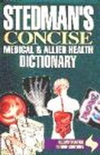 Okładka książki Stedman's Concise Medical & Allied Health Dictionary