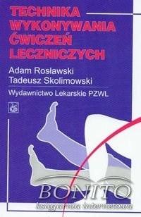 Okładka książki Technika wykonywania ćwiczeń leczniczych