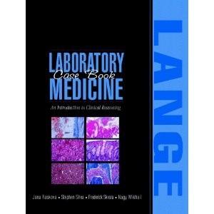Okładka książki Laboratory Medicine Case Book: An Introduction to Clinical Reasoning