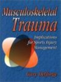 Okładka książki Musculoskeletal Trauma: Implications for Spine Injury Management