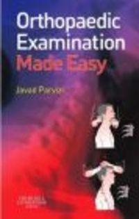 Okładka książki Orthopaedic Examination Made Easy