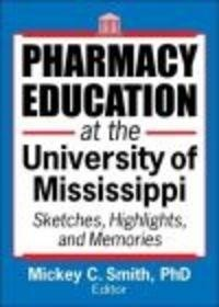 Okładka książki Pharmacy Education at the University of Mississippi
