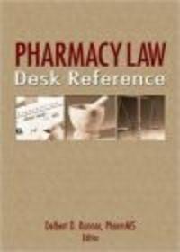 Okładka książki Pharmacy Law Desk Reference