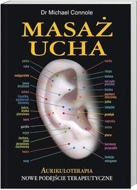Okładka książki Masaż ucha Aurikuloterapia Nowe podejście terapeutyczne