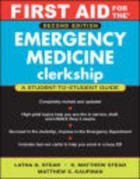 Okładka książki First Aid for the Emergency Medicine Clerkship 2 e