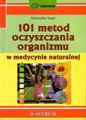 Okładka książki 101 metod oczyszczania organizmu