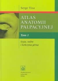Okładka książki Atlas anatomii palpacyjnej Tomy 1,2