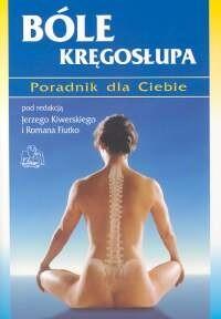 Okładka książki Bóle kręgosłupa. Poradnik dla Ciebie