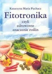 Okładka książki Fitotronika czyli zdrowotne znaczenie roślin