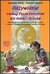 Okładka książki Odżywianie według Pięciu Przemian dla matki i dziecka