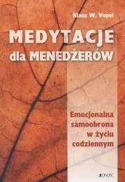 Okładka książki Medytacje dla menedżerów. Emocjonalna samoobrona w życiu cod