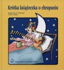 Okładka książki Krótka książeczka o chrapaniu