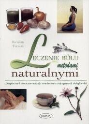 Okładka książki Leczenie bólu metodami naturalnymi