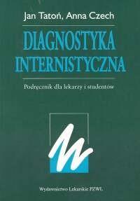 Okładka książki Diagnostyka internistyczna Podręcznik dla lekarzy i studentów