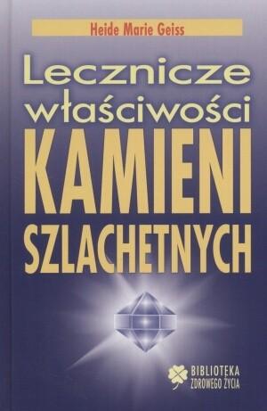 Okładka książki Lecznicze właściwości kamieni szlachetnych