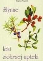 Słynne leki ziołowej apteki