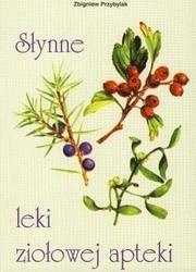 Okładka książki Słynne leki ziołowej apteki