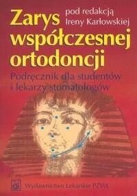 Okładka książki Zarys współczesnej ortodoncji