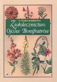 Okładka książki Ziołolecznictwo Ojców Bonifratrów