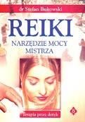 Okładka książki Reiki. Narzędzie mocy mistrza
