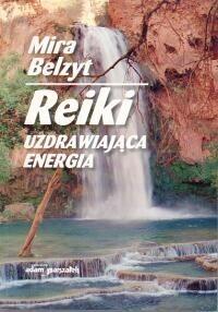 Okładka książki Reiki. Uzdrawiająca energia