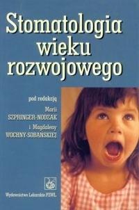 Okładka książki Stomatologia wieku rozwojowego